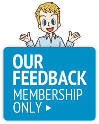 Our Feedback for Membership ONLY