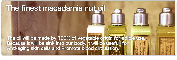 The finest macadamia nut oil